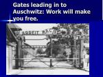 gates leading in to auschwitz work will make you free