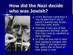how did the nazi decide who was jewish
