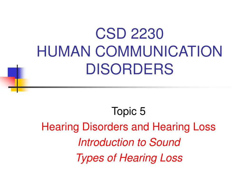 csd 2230 human communication disorders l.