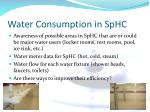 water consumption in sphc