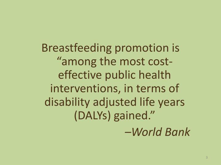 """Breastfeeding promotion is """"among the most cost-effective public health interventions, in terms of..."""