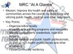 mrc at a glance