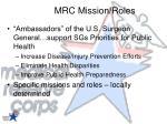mrc mission roles