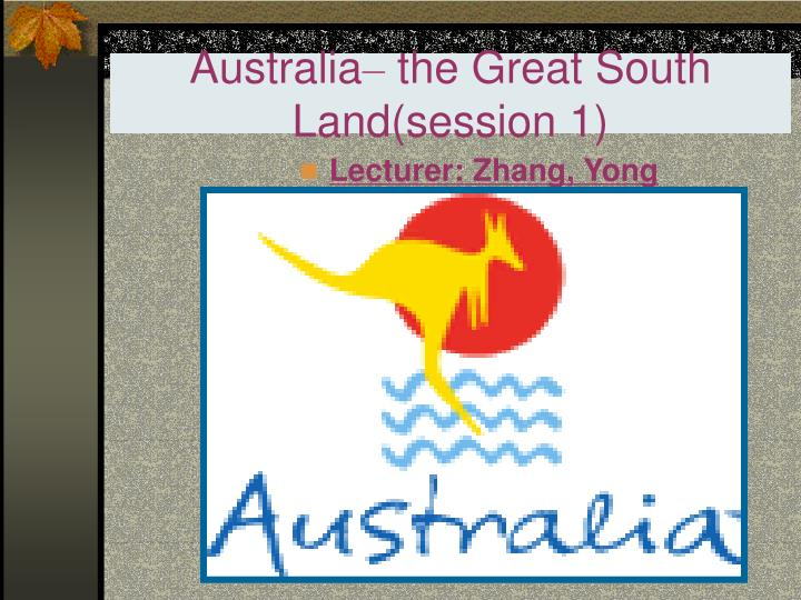australia the great south land session 1 n.