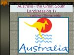 australia the great south land session 1