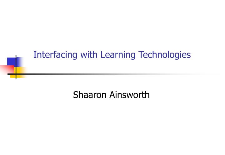 interfacing with learning technologies n.