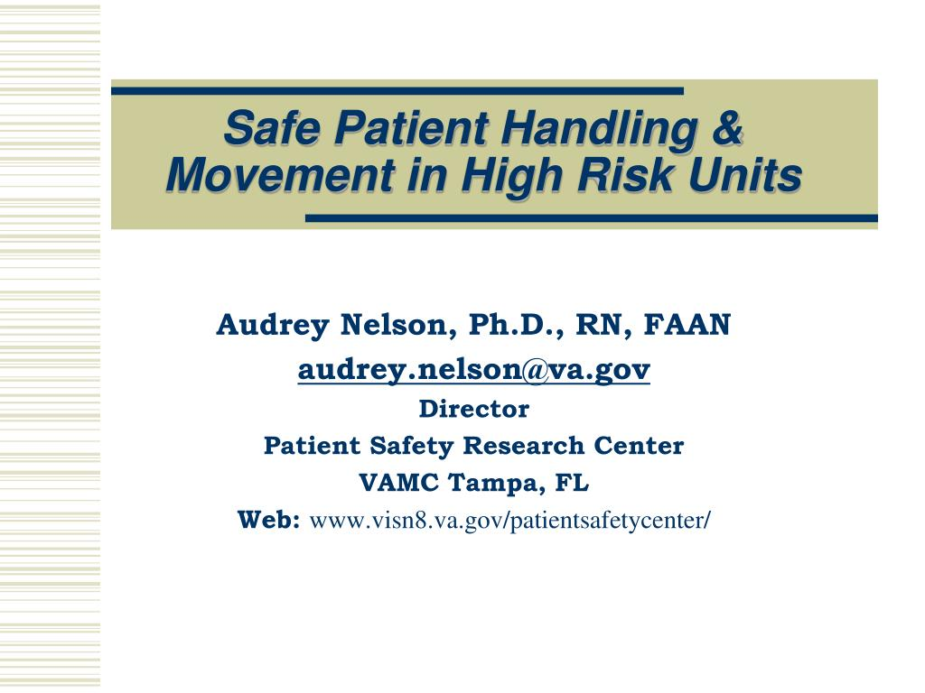 safe patient handling movement in high risk units l.