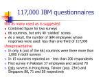 117 000 ibm questionnaires