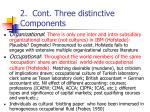 2 cont three distinctive components