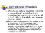 2 non cultural influences