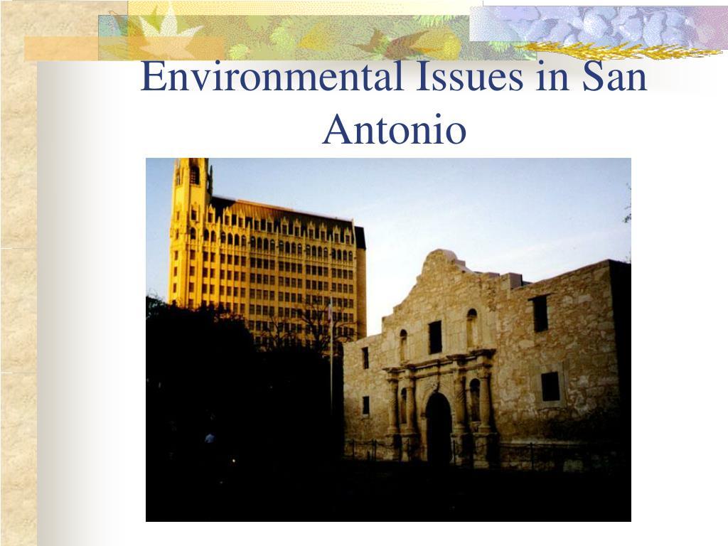 environmental issues in san antonio l.