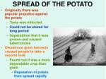spread of the potato