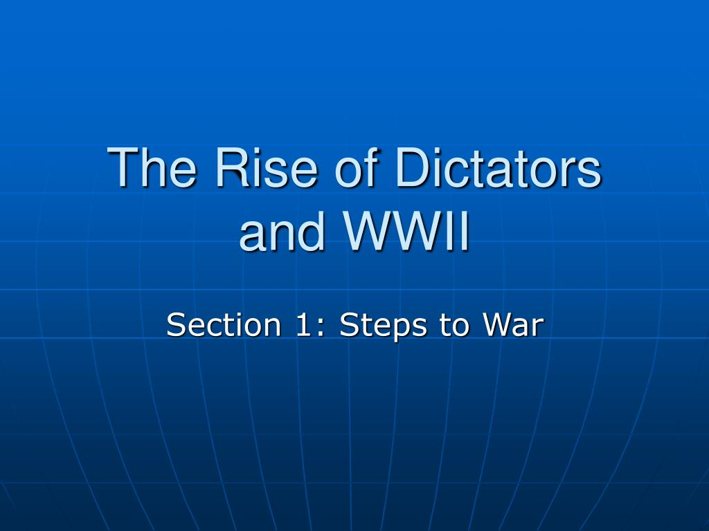 the rise of dictators and wwii l.