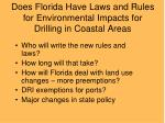 does florida have laws and rules for environmental impacts for drilling in coastal areas
