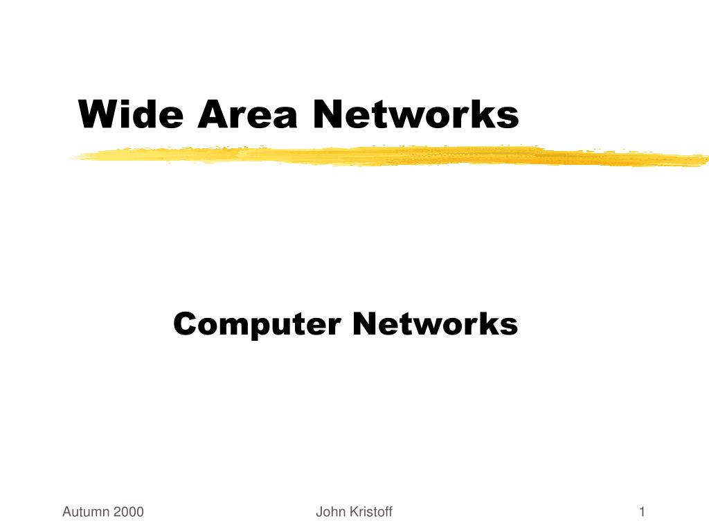 wide area networks l.