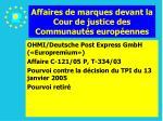 affaires de marques devant la cour de justice des communaut s europ ennes105
