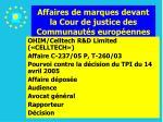 affaires de marques devant la cour de justice des communaut s europ ennes109