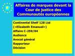 affaires de marques devant la cour de justice des communaut s europ ennes117