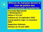 affaires de marques devant la cour de justice des communaut s europ ennes127