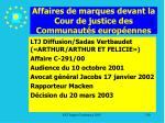 affaires de marques devant la cour de justice des communaut s europ ennes130
