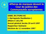 affaires de marques devant la cour de justice des communaut s europ ennes133