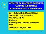 affaires de marques devant la cour de justice des communaut s europ ennes137