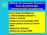 affaires de marques devant la cour de justice des communaut s europ ennes138