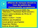 affaires de marques devant la cour de justice des communaut s europ ennes143
