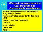 affaires de marques devant la cour de justice des communaut s europ ennes148
