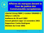 affaires de marques devant la cour de justice des communaut s europ ennes18