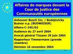 affaires de marques devant la cour de justice des communaut s europ ennes181