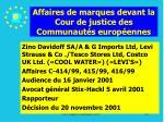 affaires de marques devant la cour de justice des communaut s europ ennes187