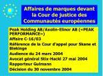 affaires de marques devant la cour de justice des communaut s europ ennes188
