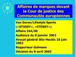 affaires de marques devant la cour de justice des communaut s europ ennes194
