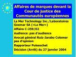 affaires de marques devant la cour de justice des communaut s europ ennes197
