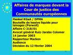 affaires de marques devant la cour de justice des communaut s europ ennes32