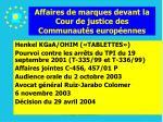 affaires de marques devant la cour de justice des communaut s europ ennes35