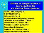 affaires de marques devant la cour de justice des communaut s europ ennes93