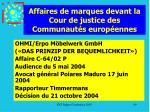 affaires de marques devant la cour de justice des communaut s europ ennes99