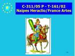 c 311 05 p t 161 02 naipes heraclio france artes