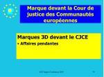 marque devant la cour de justice des communaut s europ ennes
