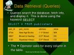 data retrieval queries