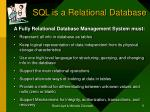 sql is a relational database