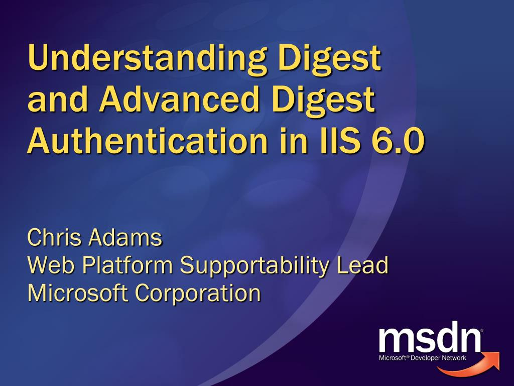 understanding digest and advanced digest authentication in iis 6 0 l.