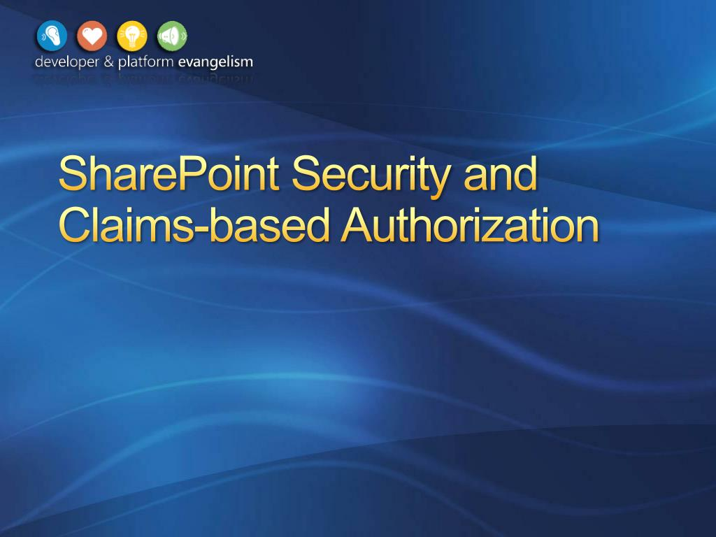 sharepoint security and claims based authorization l.