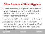 other aspects of hand hygiene