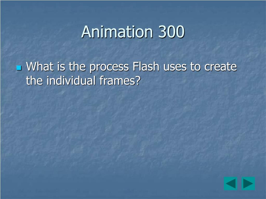Animation 300