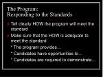 the program responding to the standards