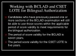 working with bclad and cset lote for bilingual authorization