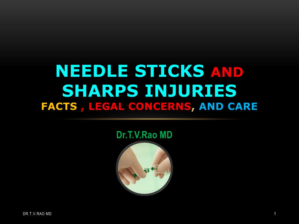 needle sticks and sharps injuries facts legal concerns and care l.